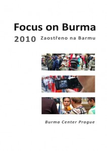Focus on Burma 2010 - Zaotřeno na Barmu 2010